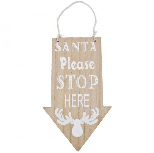 Schild Santa please stop here Holz